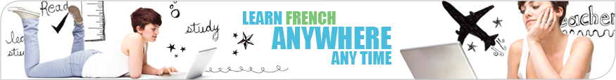 Learn French anywhere anytime